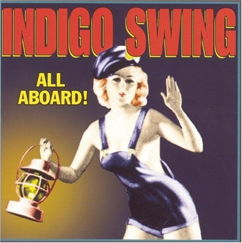 Indigo Swing - All Aboard