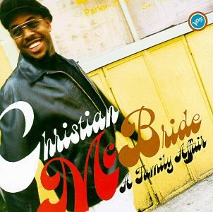 Christian Mcbride - A Family Affair