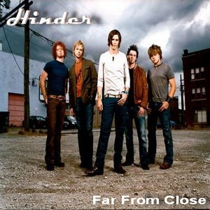 Hinder - Far From Close