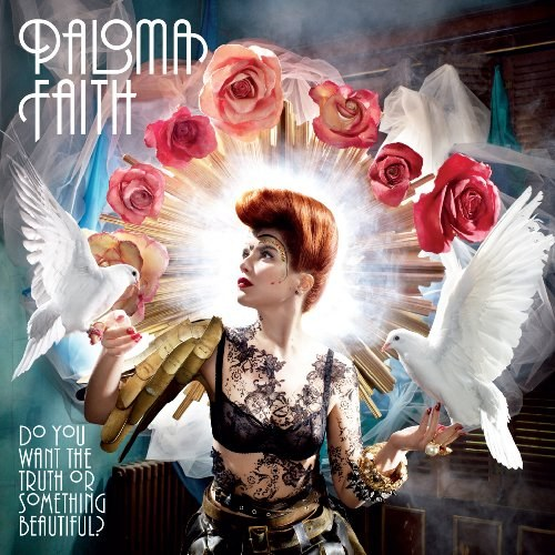 Paloma Faith - Do You Want The Truth Or Something Beautiful?