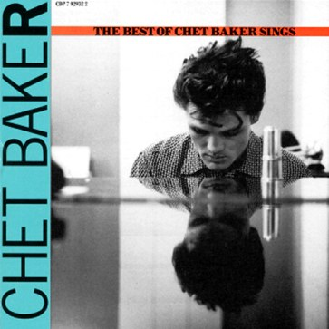 Chet Baker - The Best Of Chet Baker Sings