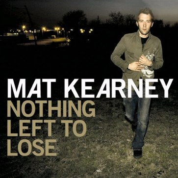 Mat Kearney - Nothing Left to Lose(iTunes Version)