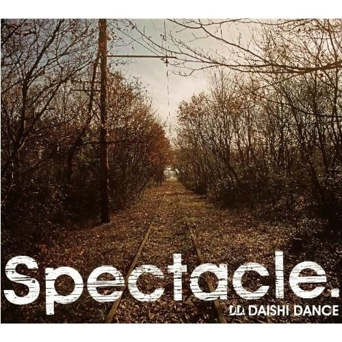 DAISHI DANCE - Spectacle.