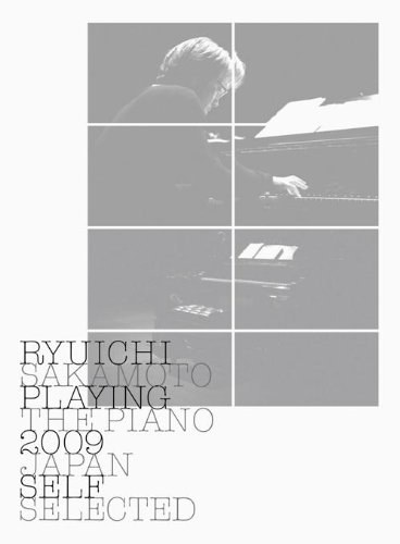 坂本龍一 - Ryuichi Sakamoto: Playing the Piano 2009 Japan