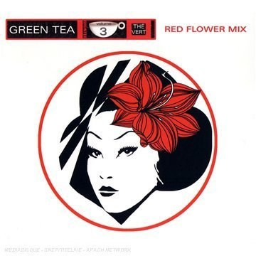 Green Tea, Vol. 3: Red Flower Mix