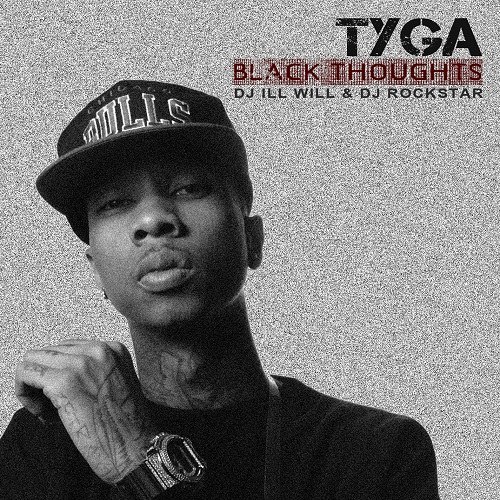 Tyga... - Black Thoughts