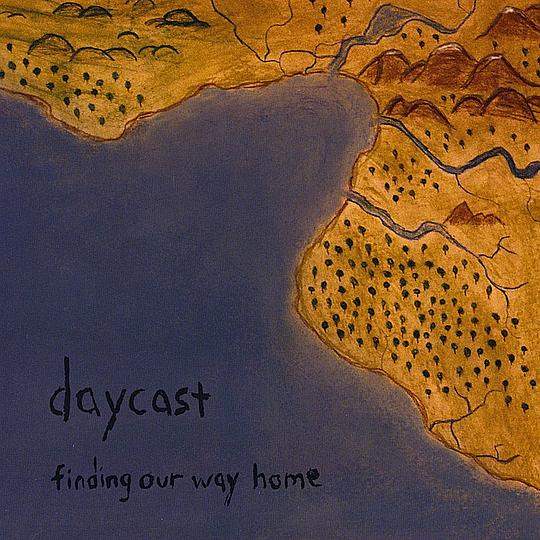 Daycast - Finding Our Way Home