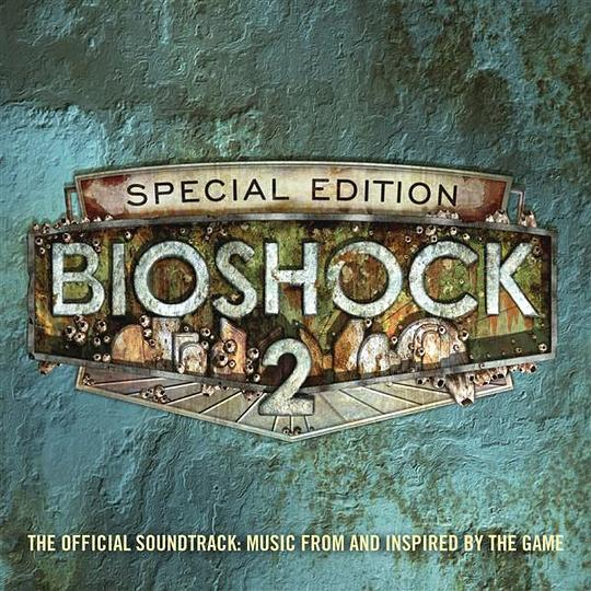 Various Artists - Bioshock 2: The Official Soundtrack - Music From And Inspired By The Game (Special Edition)
