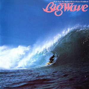 BIG WAVE [Soundtrack]