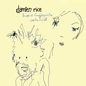 Damien Rice - Live At Fingerprints Warts & All