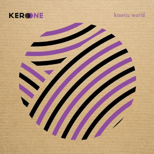 Kero One - Kinetic World