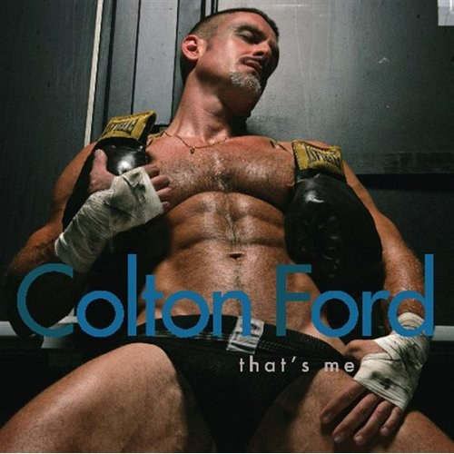 Colton Ford - That's Me