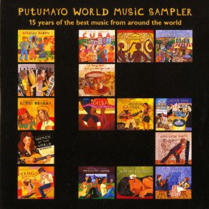 Various Artists - Putumayo Presents -- 15 Years Of The Best Music