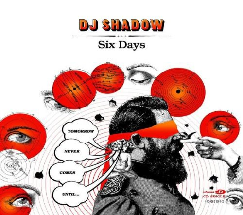 DJ Shadow - Six Days