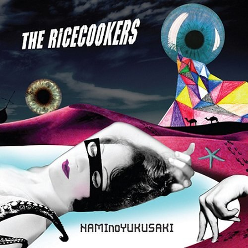 THE RiCECOOKERS - NAMInoYUKUSAKI