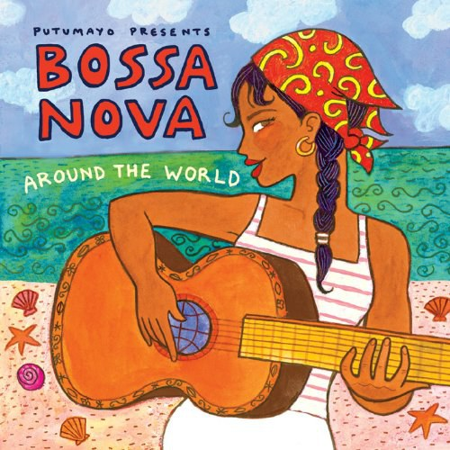 Putumayo Presents - Bossa Nova Around the World