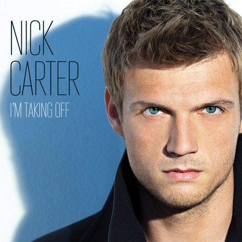 Nick Carter - I'm Taking Off