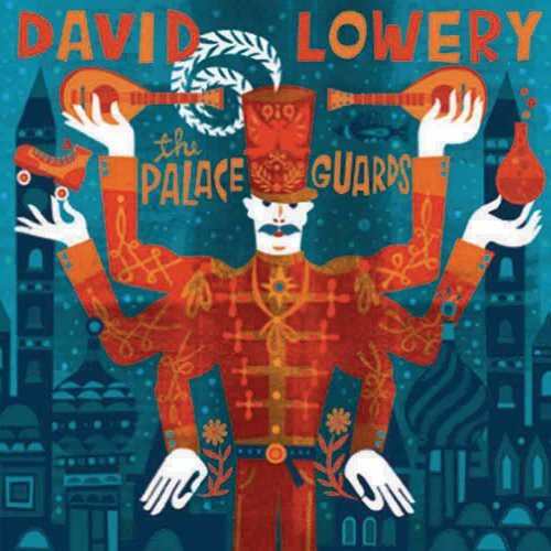 David Lowery - The Palace Guards