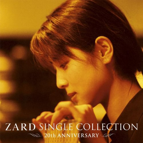 ZARD - ZARD Single Collection ~20TH ANNIVERSARY~