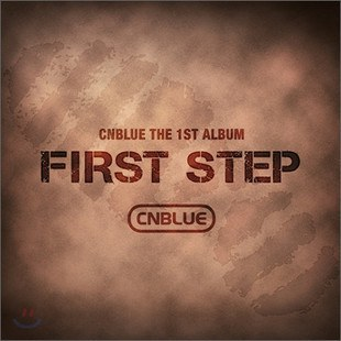 C.N.BLUE... - FIRST STEP