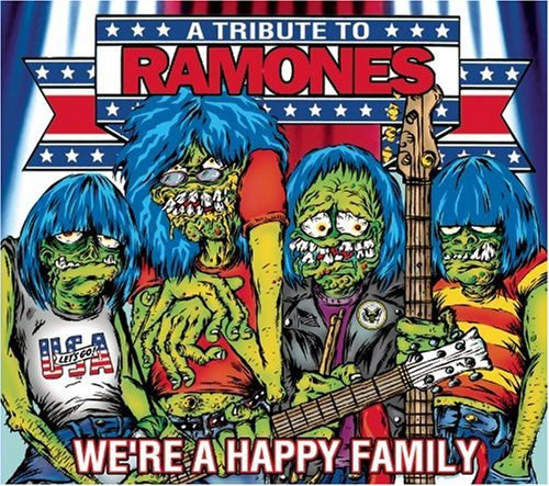 We're A Happy Family - A Tribute To The Ramones