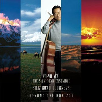 马友友 Yo-yo Ma - Silk Road Journeys: Beyond the Horizon