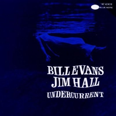 Bill Evans... - Undercurrent