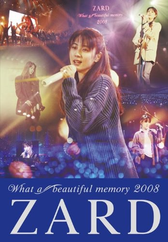 坂井泉水 Zard - ZARD What a beautiful memory 2008