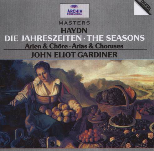 Haydn: The Seasons: Arias & Choruses