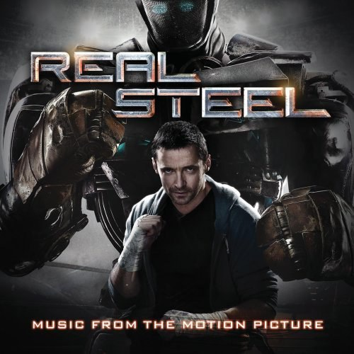 Various Artists - Real Steel - Music From The Motion Picture