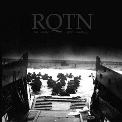 RQTN - We Were...We Are