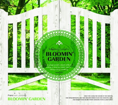 (V.A.)... - Francfranc presents BLOOMIN' GARDEN