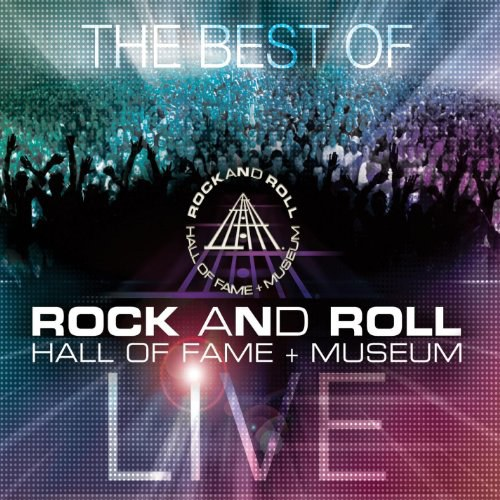 Various Artists - The Best of Rock & Roll Hall of Fame + Museum Live