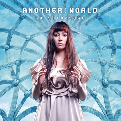 柴咲コウ - ANOTHER:WORLD(通常盘)