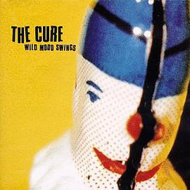 The Cure - Wild Mood Swings