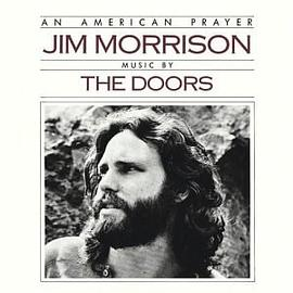 Jim Morrison... - An American Prayer