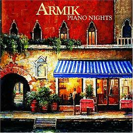 Armik - Piano Nights