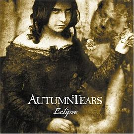 Autumn Tears - Eclipse
