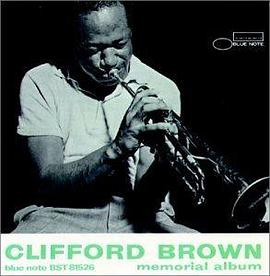 Clifford Brown - Clifford Brown Memorial Album