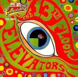 13th Floor Elevators - Psychedelic Sounds Of The 13th Floor Elevators