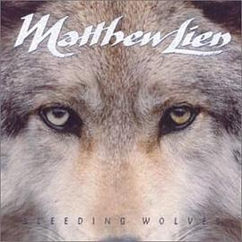 Matthew Lien - Bleeding Wolves