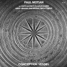 Paul Motian - Conception Vessel