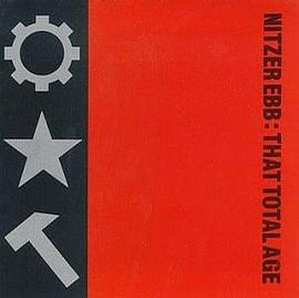 Nitzer Ebb - That Total Age