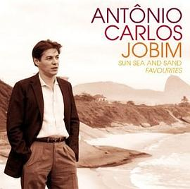 Antonio Carlos Jobim - Sun Sea and Sand Favourites
