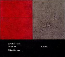 Giya Kancheli... - Kancheli: Lament, Music of mourning in memory of Luigi Nono for violin, soprano and orchestra