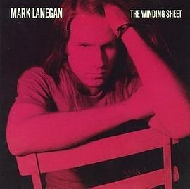 Mark Lanegan - The Winding Sheet