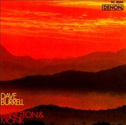 Dave Burrell Plays Ellington & Monk
