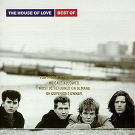 House of Love - Best of House of Love