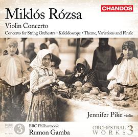 Jennifer Pike... - Miklós Rózsa: Orchestral Works, Vol. 3