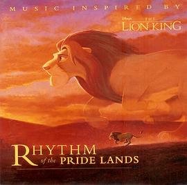 Rhythm of the Pride Lands: Music Inspired by Disney's The Lion King [SOUNDTRACK]